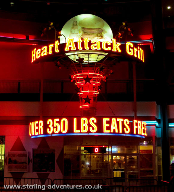 The Heart Attack Grill - even when we both stood on the scales outside to check for free feeding qualification we failed the test.  ;-)